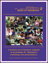 Dr. Jane Bluestein's Book of Handouts