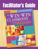 The Win-Win Classroom: Facilitator's Guide by Dr. Jane Bluestein