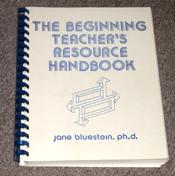 Beginning Teacher's Resource Handbook by Dr. Jane Bluestein