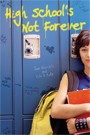 High School's Not Forever by Dr. Jane Bluestein and Eric Katz, MSAC
