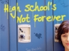 High School\'s Not Forever by Dr. Jane Bluestein and Eric Katz, MSAC