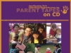 ParentTapes on CD by Dr. Jane Bluestein