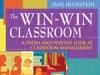 The Win-Win Classroom by Dr. Jane Bluestein