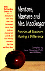 Mentors, Masters and Mrs. MacGregor by Dr. Jane Bluestein