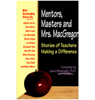 Mentors, Masters and Mrs. MacGregor