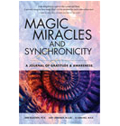 Magic, Miracles and Synchronicity