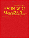 The Win-Win Classroom- hard cover